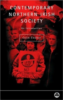 Contemporary Northern Irish Society : An Introduction, Paperback / softback Book