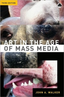 Art in the Age of Mass Media, Paperback / softback Book