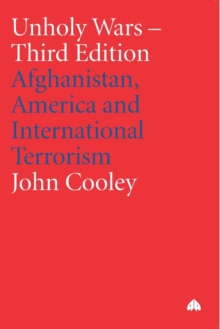 Unholy Wars : Afghanistan, America and International Terrorism, Paperback / softback Book
