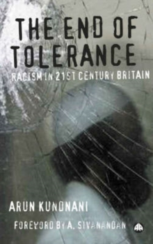 The End of Tolerance : Racism in 21st Century Britain, Paperback / softback Book
