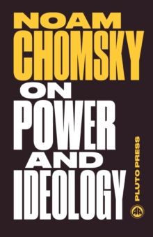 On Power and Ideology : The Managua Lectures, Paperback Book
