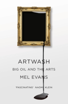 Artwash : Big Oil and the Arts, Paperback Book