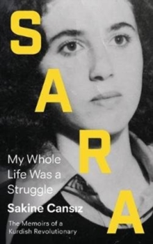 Sara : My Whole Life Was a Struggle, Paperback / softback Book