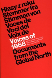 Voices of 1968 : Documents from the Global North, Paperback / softback Book