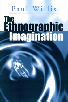 The Ethnographic Imagination, Paperback Book
