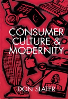 Consumer Culture and Modernity, Paperback Book