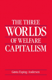 The Three Worlds of Welfare Capitalism, Paperback Book