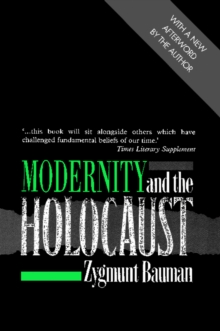 Modernity and the Holocaust, Paperback Book