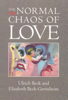 The Normal Chaos of Love, Paperback Book