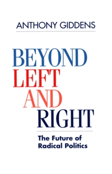 Beyond Left and Right : Future of Radical Politics, Paperback Book