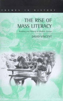 The Rise of Mass Literacy : Reading and Writing in Modern Europe, Hardback Book