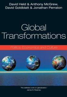 Global Transformations : Politics, Economics and Culture, Paperback Book