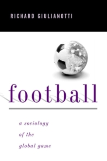 Football : A Sociology of the Global Game, Paperback / softback Book