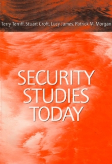 Security Studies Today, Paperback Book