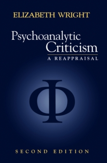 Psychoanalytic Criticism : A Reappraisal, Paperback Book