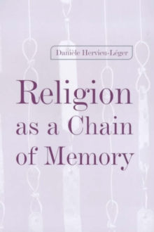 Religion as a Chain of Memory, Hardback Book