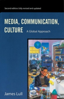 Media, Communication, Culture : A Global Approach, Paperback Book