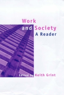 Work and Society : A Reader, Hardback Book