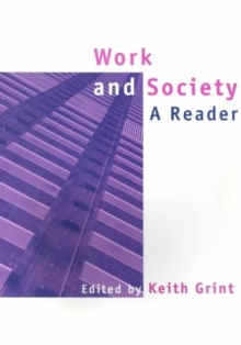 Work and Society : A Reader, Paperback / softback Book