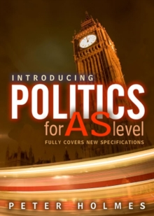 Introducing Politics for AS Level, Hardback Book