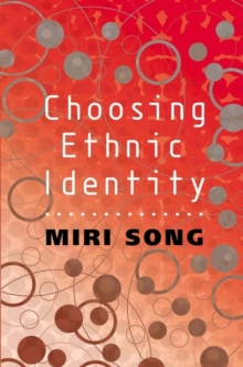 Choosing Ethnic Identity, Hardback Book