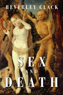 Sex and Death : A Reappraisal of Human Mortality, Hardback Book