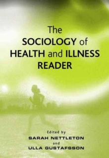 The Sociology of Health and Illness Reader, Hardback Book