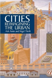 Cities : Reimagining the Urban, Paperback Book