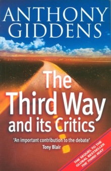 The Third Way and Its Critics, Paperback Book