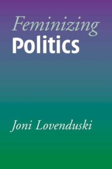 Feminizing politics, Hardback Book