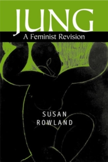 Jung : A Feminist Revision, Hardback Book