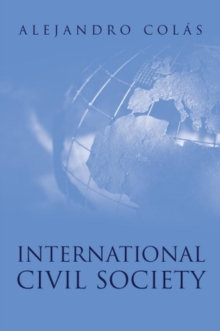 International Civil Society : Social Movements in World Politics, Hardback Book