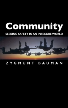Community : Seeking Safety in an Insecure World, Paperback / softback Book