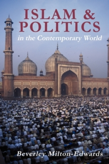 Islam and Politics in the Contemporary World, Paperback / softback Book