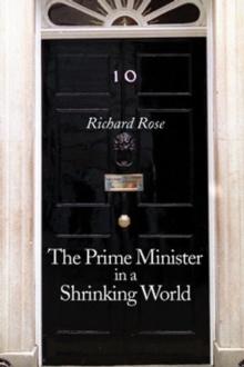 The Prime Minister in a Shrinking World, Hardback Book