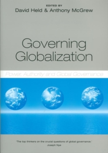 Governing Globalization : Power, Authority and Global Governance, Paperback Book