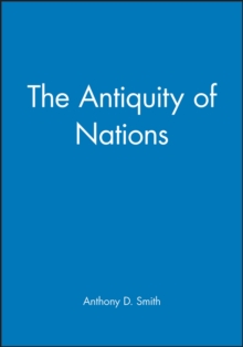 The Antiquity of Nations, Hardback Book
