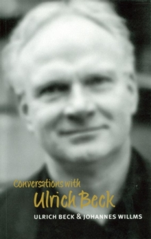 Conversations with Ulrich Beck, Hardback Book