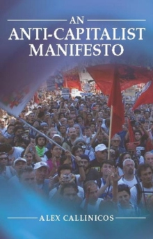 An Anti-capitalist Manifesto, Hardback Book