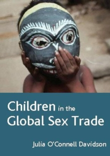 Children in the Global Sex Trade, Paperback / softback Book