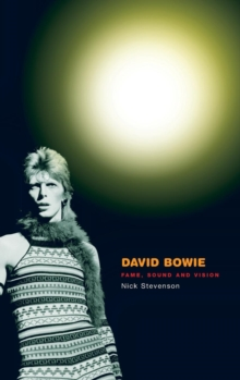 David Bowie : Fame, Sound and Vision, Hardback Book