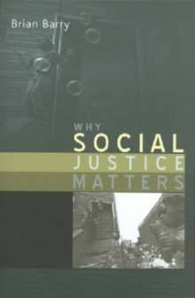 Why Social Justice Matters, Hardback Book