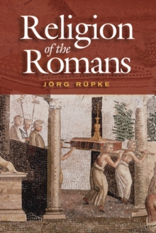 The Religion of the Romans, Hardback Book