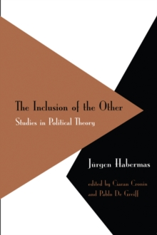Inclusion of the Other : Studies in Political Theory, Paperback / softback Book