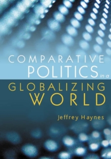 Comparative Politics in a Globalizing World, Hardback Book
