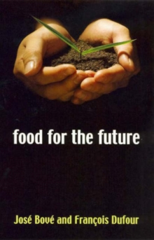 Food for the Future : Agriculture for a Global Age, Paperback / softback Book