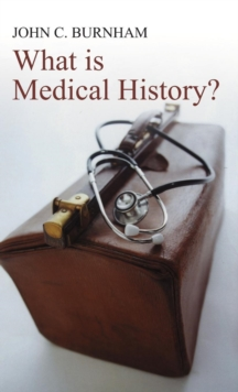 What is Medical History?, Hardback Book