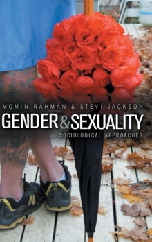 Gender and Sexuality : Sociological Approaches, Hardback Book