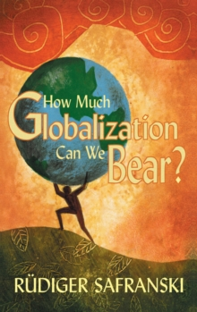 How Much Globalization Can We Bear?, Paperback / softback Book