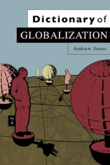 Dictionary of Globalization, Hardback Book